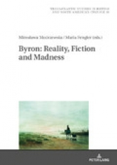 "New Book Release entitled ""Byron: Reality, Fiction and Madness"""